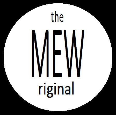 The Mewriginal